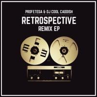 Profetesa & DJ Cool Caddish - Retrospective EP Front