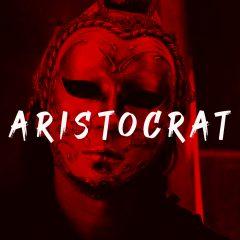 Aristocrat ft. Kiestyle