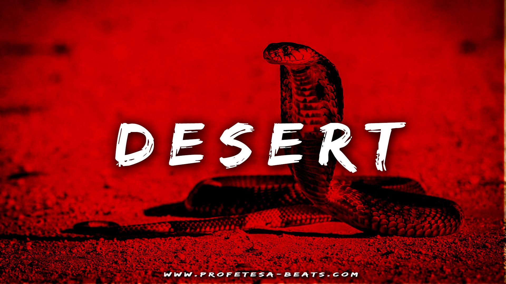 Desert ft. Kiestyle