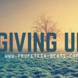 Giving Up Profetesa