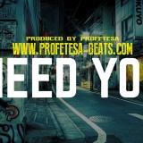 Need You Profetesa Beats 90s Rap Beat Boom Bap Hip-Hop Instrumental