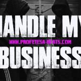 Profetesa Beats Handle my business rap instrumental hip-hop beat piano gangsta
