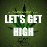 Profetesa Beats Lets Get High West Coast Banger
