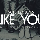 Profetesa Beats Like YOu