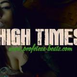 Profetesa Beats Rap Beat Instrumental High Times modern beat mainstream