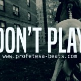 profetesa-beats-rap-trap-beat-instrumental-dont-play-hip-hop-raw-hard-808