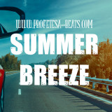 Profetesa Beats Summer Breeze Smooth Chill Hip-Hop Beat Rap Instrumental