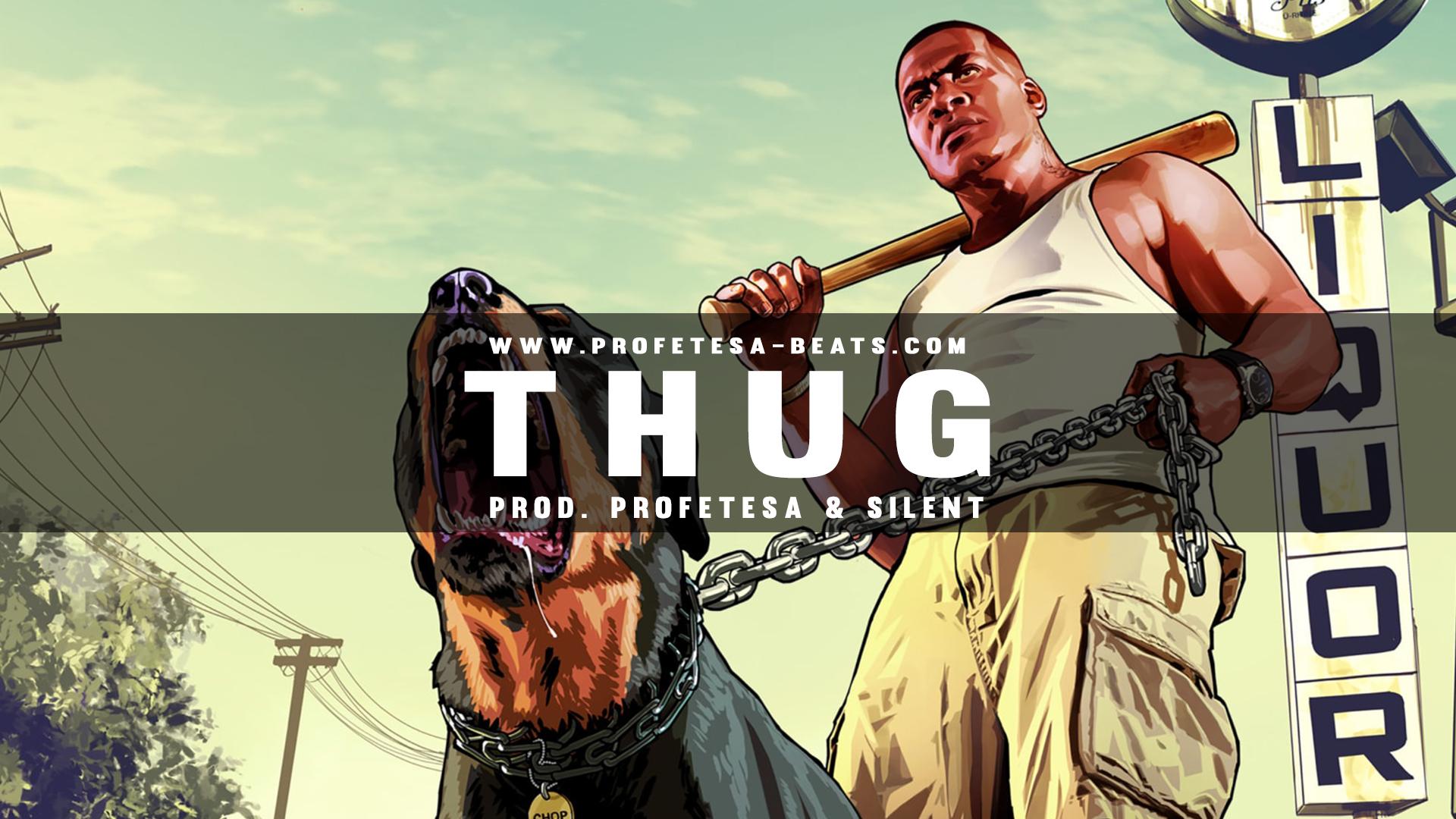 Thug ft. Silent