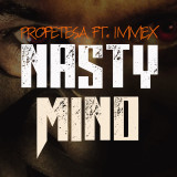 Profetesa Immex Nasty Mind Instrumetal Rap Beat