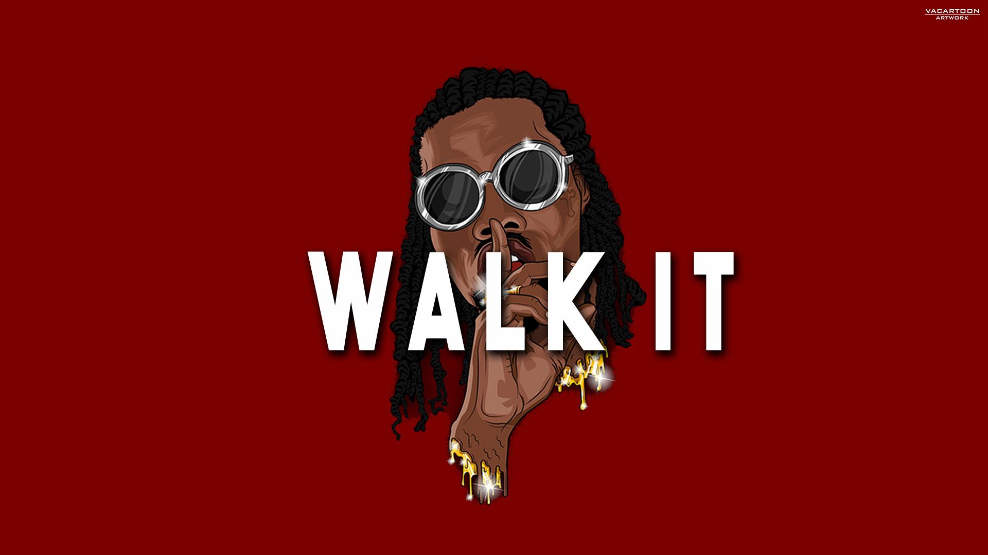 Walk It ft. Kiestyle