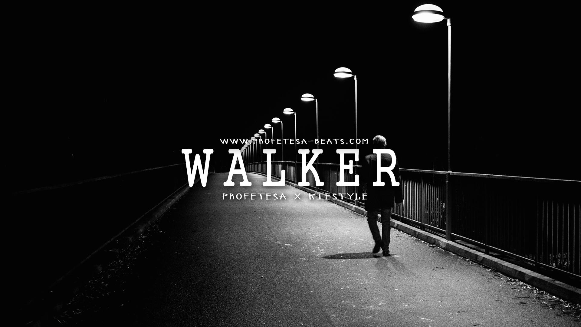 Walker ft. Kiestyle