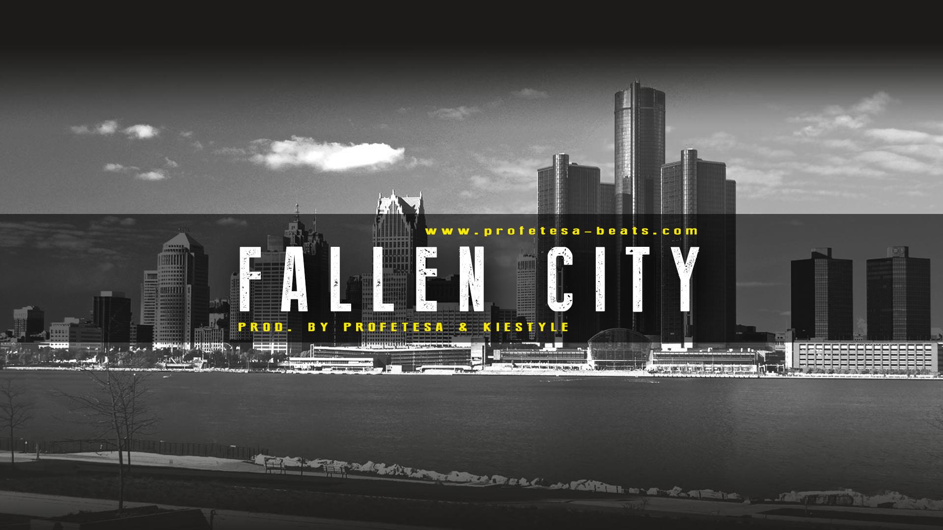 Fallen City ft. Kiestyle